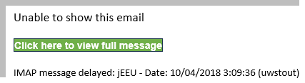 "Phishing Example with the Green Button that says ""Click here to view full message"""