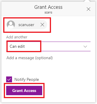 In the Grant Access Menu, add scanuser with Can Edit access