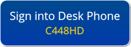 Sign into Desk Phone C448HD